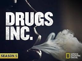 Drugs, Inc., Season 5