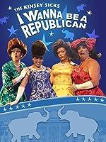 The Kinsey Sicks: I Wanna Be A Republican