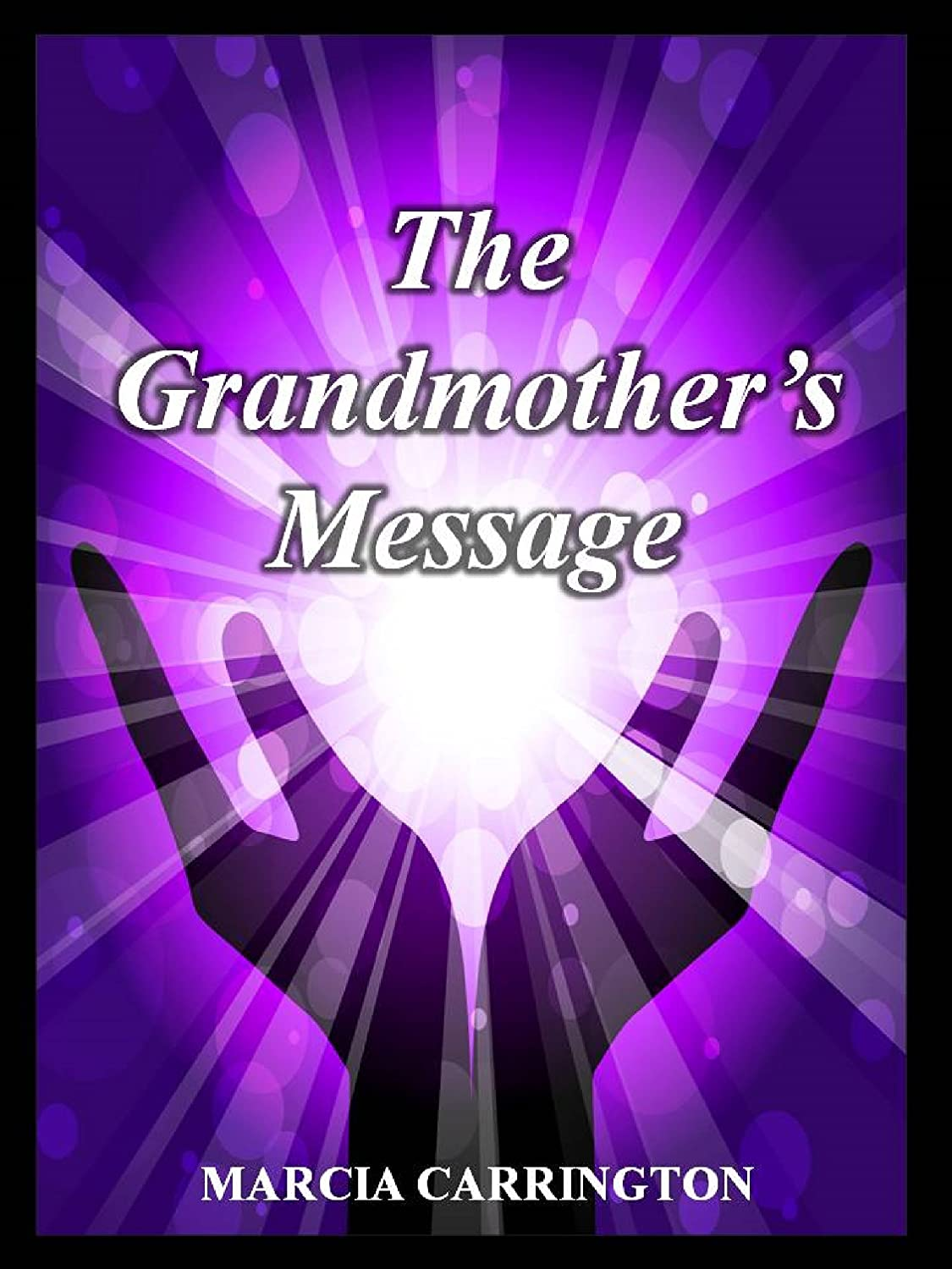 THE-GRANDMOTHERS-MESSAGE-expanded