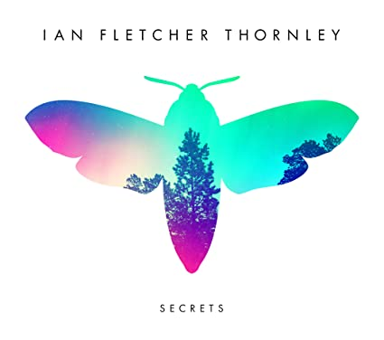 Ian Fletcher Thornley – Secrets