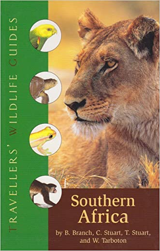 Southern Africa: South Africa, Namibia, Botswana, Zimbabwe, Swaziland, Lesotho, and Southern Mozambique (Travellers' Wildlife Guides) written by William%2C MD Branch