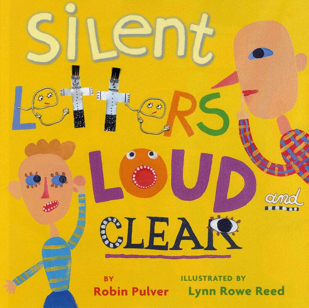 Reviews: Silent Letters Loud and Clear- Children's Books On