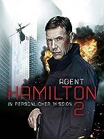 Agent Hamilton 2 - In Pers�nlicher Mission