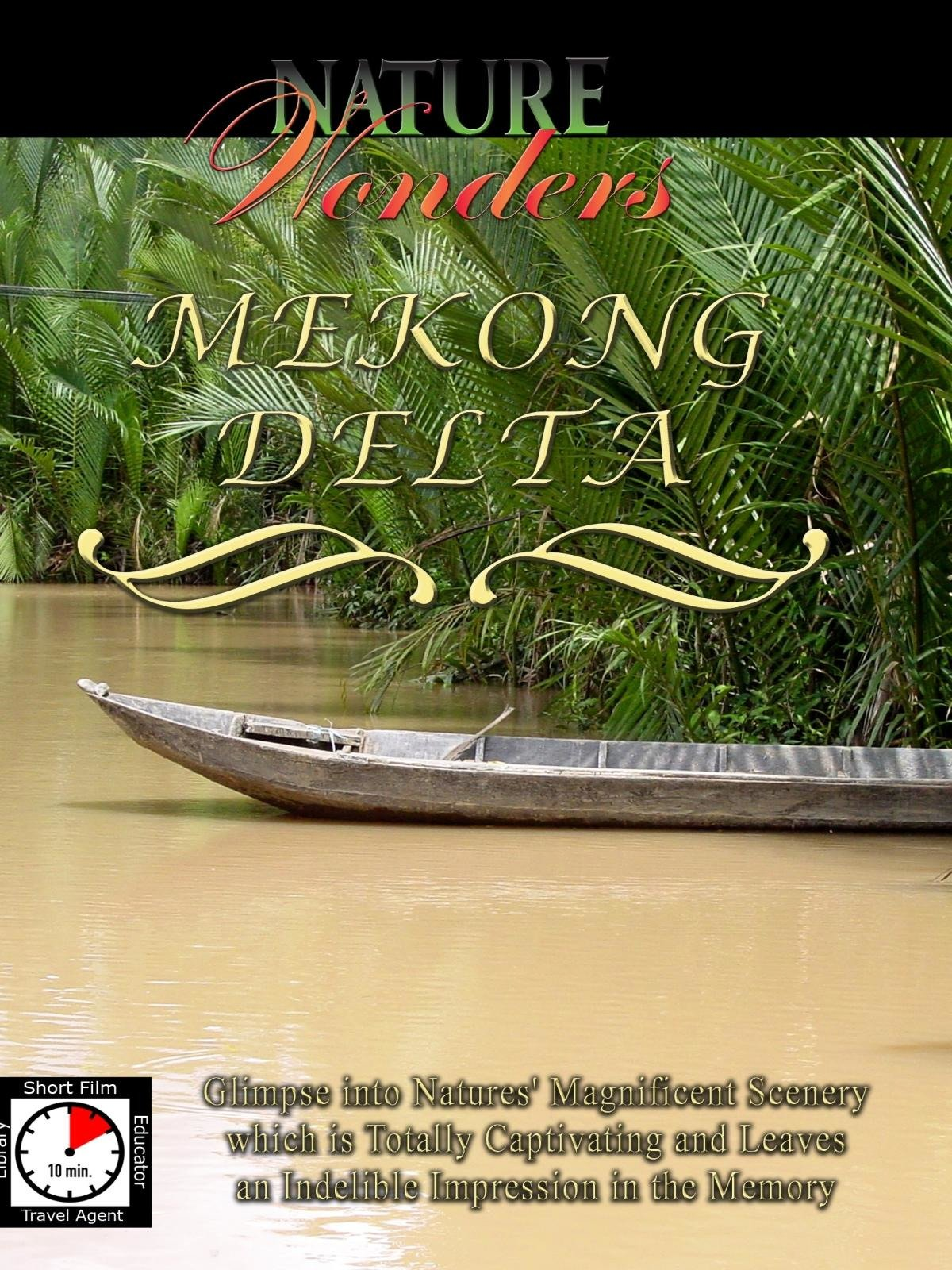 Nature Wonders - Mekong Delta - Vietnam on Amazon Prime Instant Video UK