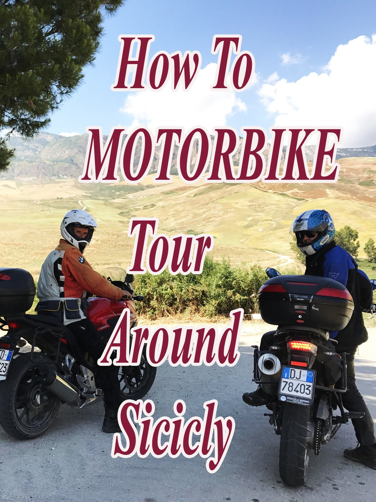 How To Motorbike Tour Around Sicily