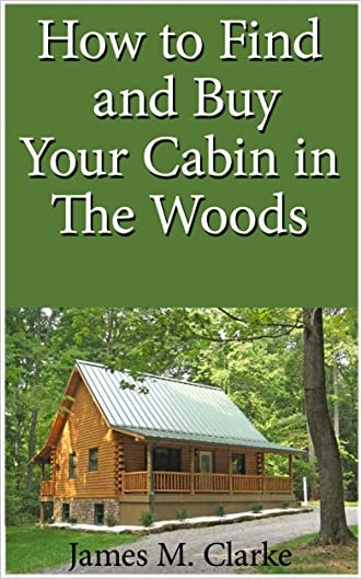 How To Find And Buy Your Cabin In The Woods