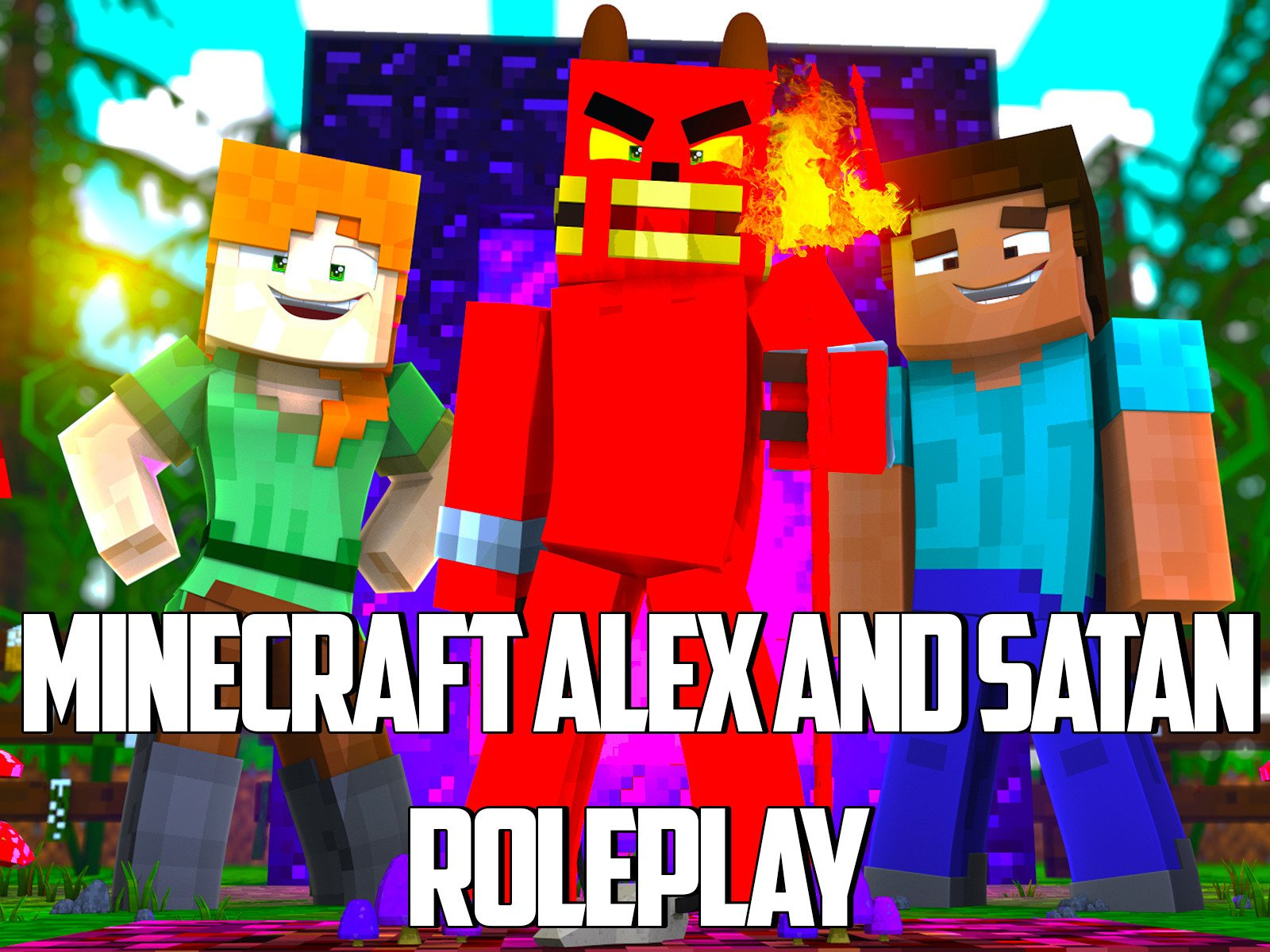 Alex and Satan (Minecraft Roleplay)
