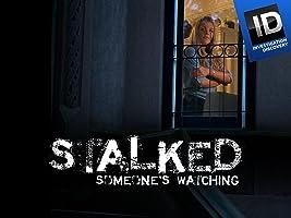 Stalked: Someone's Watching Season 1