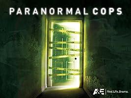 Paranormal Cops Season 1