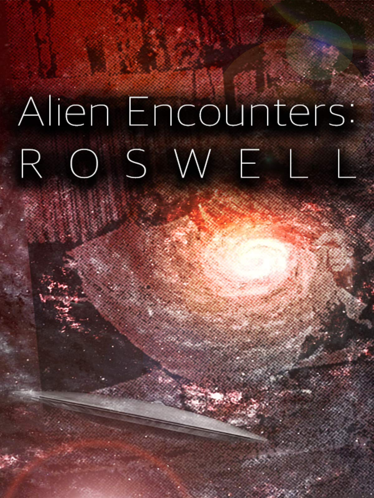 Alien Encounters: Roswell