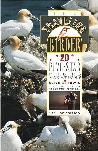 The Traveling Birder: 20 Five-Star Birding Vacations (Traveling Sportsman Series)