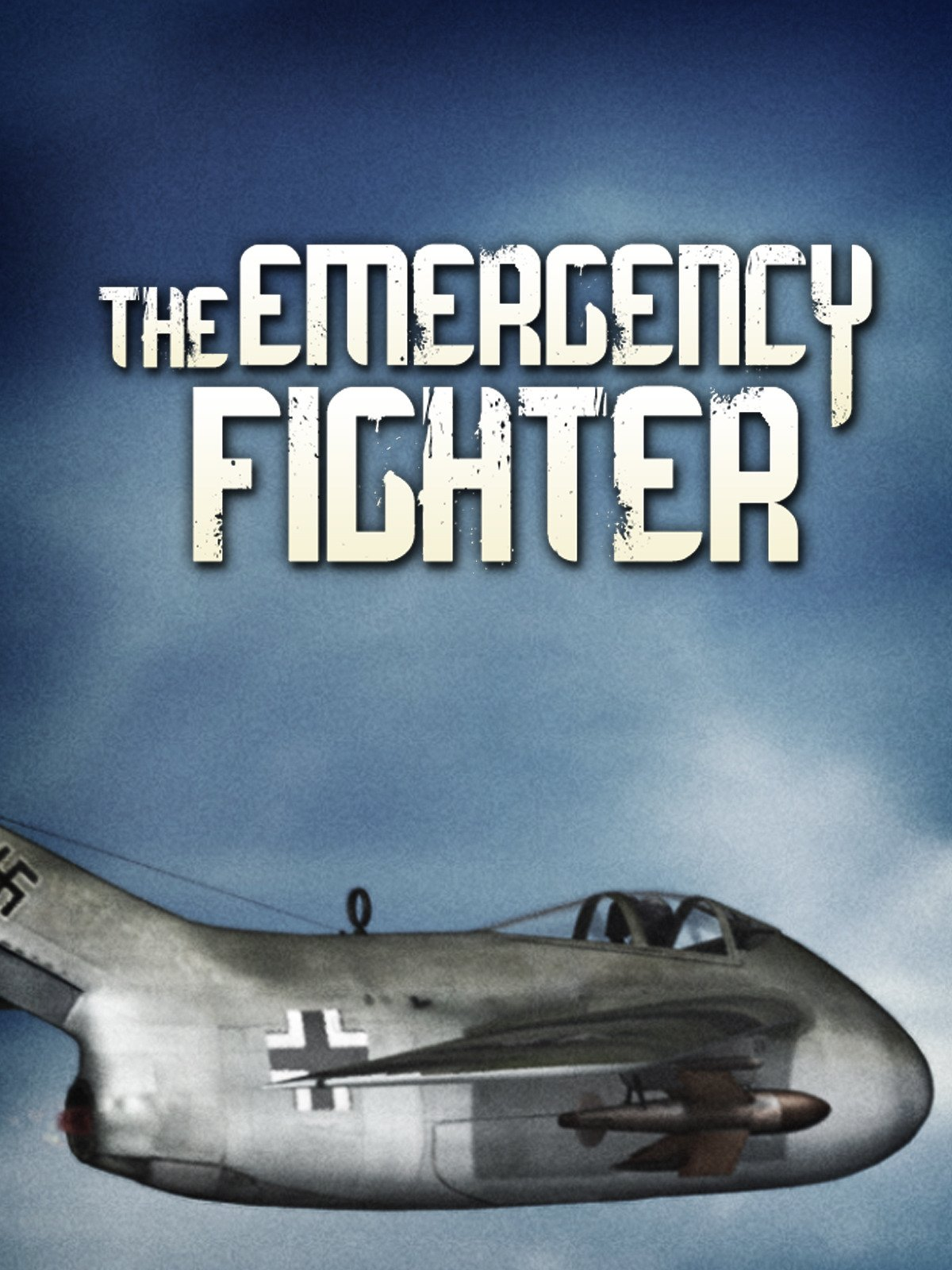 The Emergency Fighter