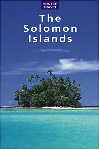 The Solomon Islands (Travel Adventures)