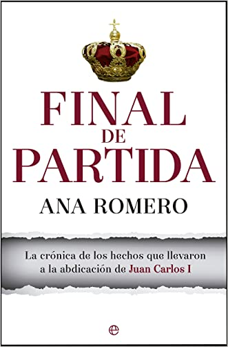 Final de partida (Actualidad) (Spanish Edition) written by Ana Romero