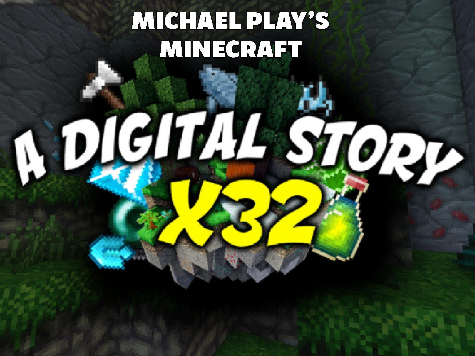Michael Play's Minecraft Digital Story X32