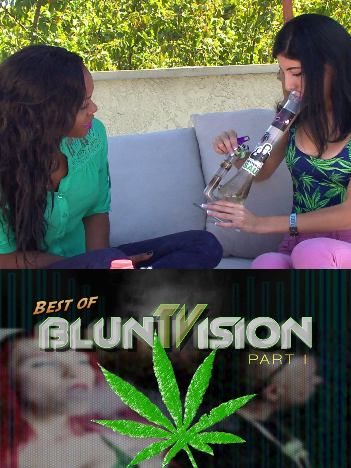 BluntVision: Part 1