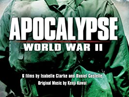 Apocalypse: World War II Season 1