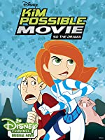 Disney's Kim Possible Movie: So the Drama
