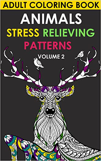 Adult Coloring Book: Animals. 30 Stress Relieving Patterns (Coloring Books for Adults Book 2)