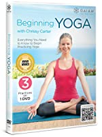 Beginning yoga with Chrissy Carter : everything you need to know to begin practicing yoga.