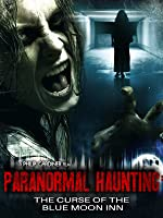 'Paranormal Haunting' from the web at 'http://ecx.images-amazon.com/images/I/81JxK2JuliL._UY200_RI_UY200_.jpg'