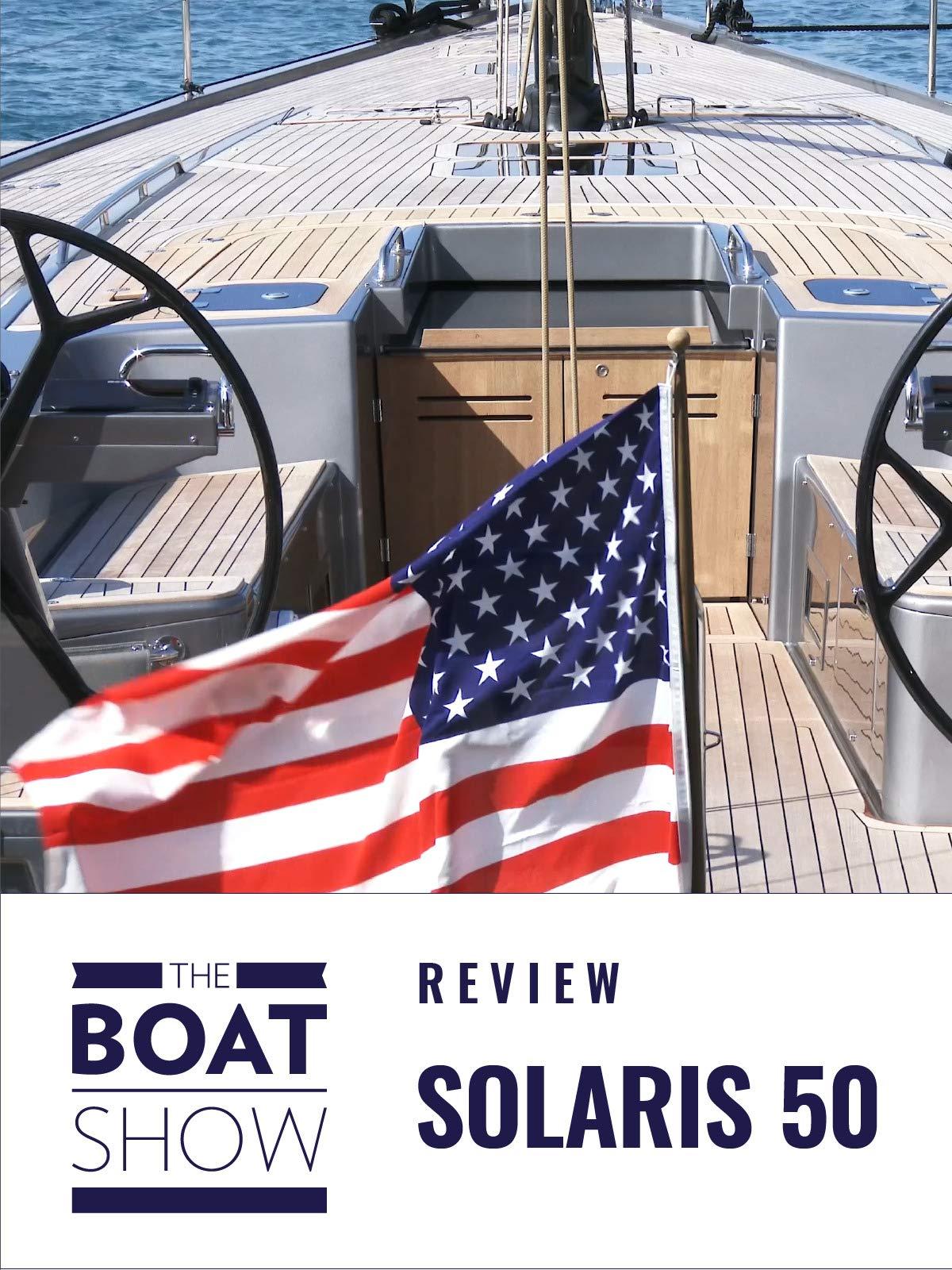 Clip: Solaris 50 - The Boat Show