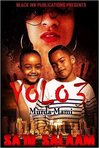 Yolo 3: Murda Mami