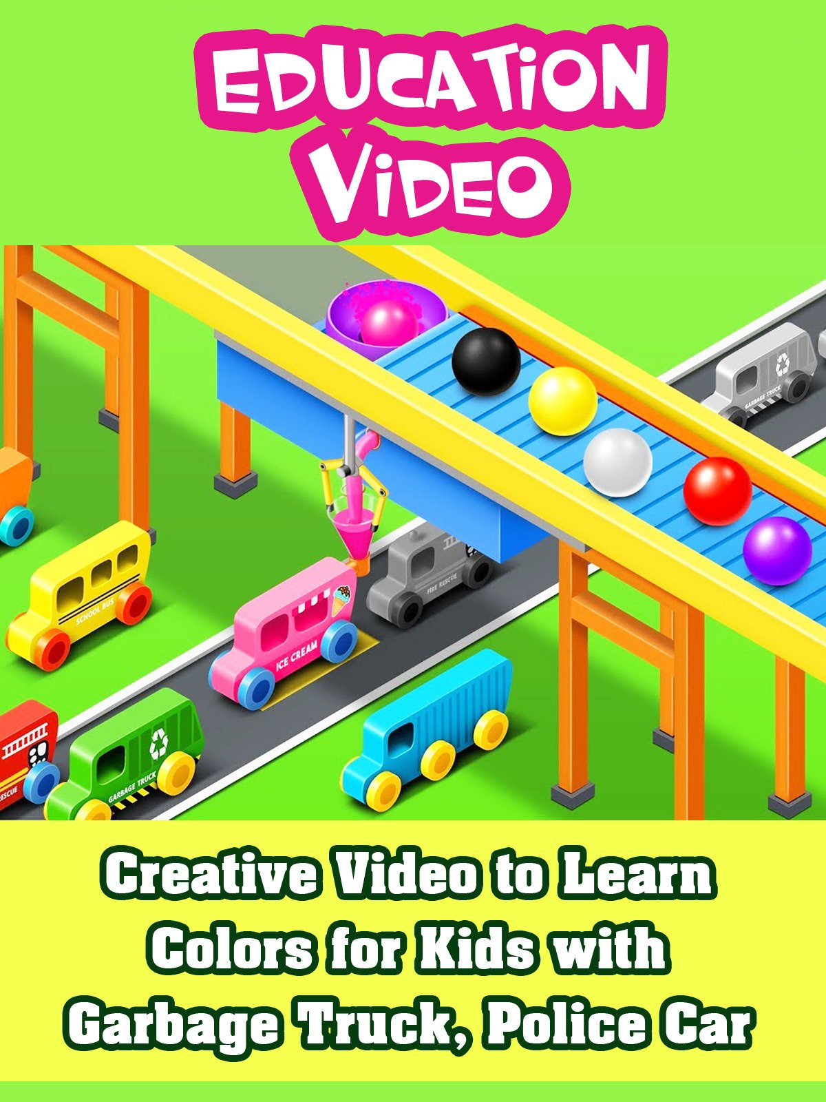 Creative Video to Learn Colors for Kids with Garbage Truck, Police Car