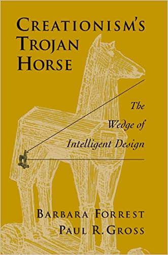 Creationisms Trojan Horse: The Wedge of Intelligent Design