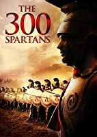 The 300 Spartans [HD]