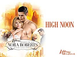 Nora Roberts' High Noon