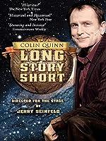 Colin Quinn - Long Story Short