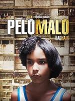 PELO MALO (BAD HAIR)