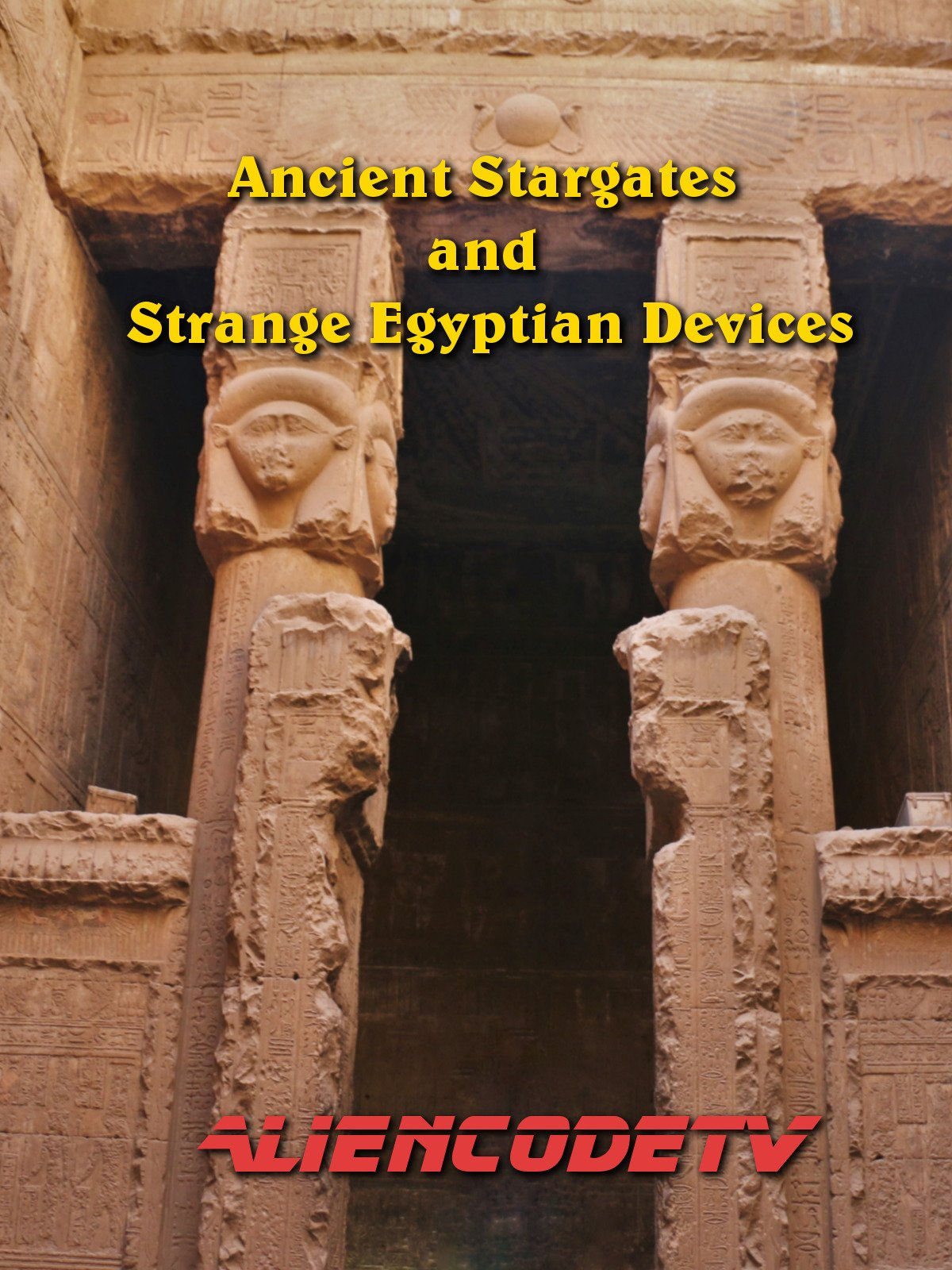 Ancient Stargates and Strange Egyptian Devices - Alien Code TV