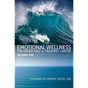 Learn more about the book, Emotional Wellness: The Other Half of Treating Cancer