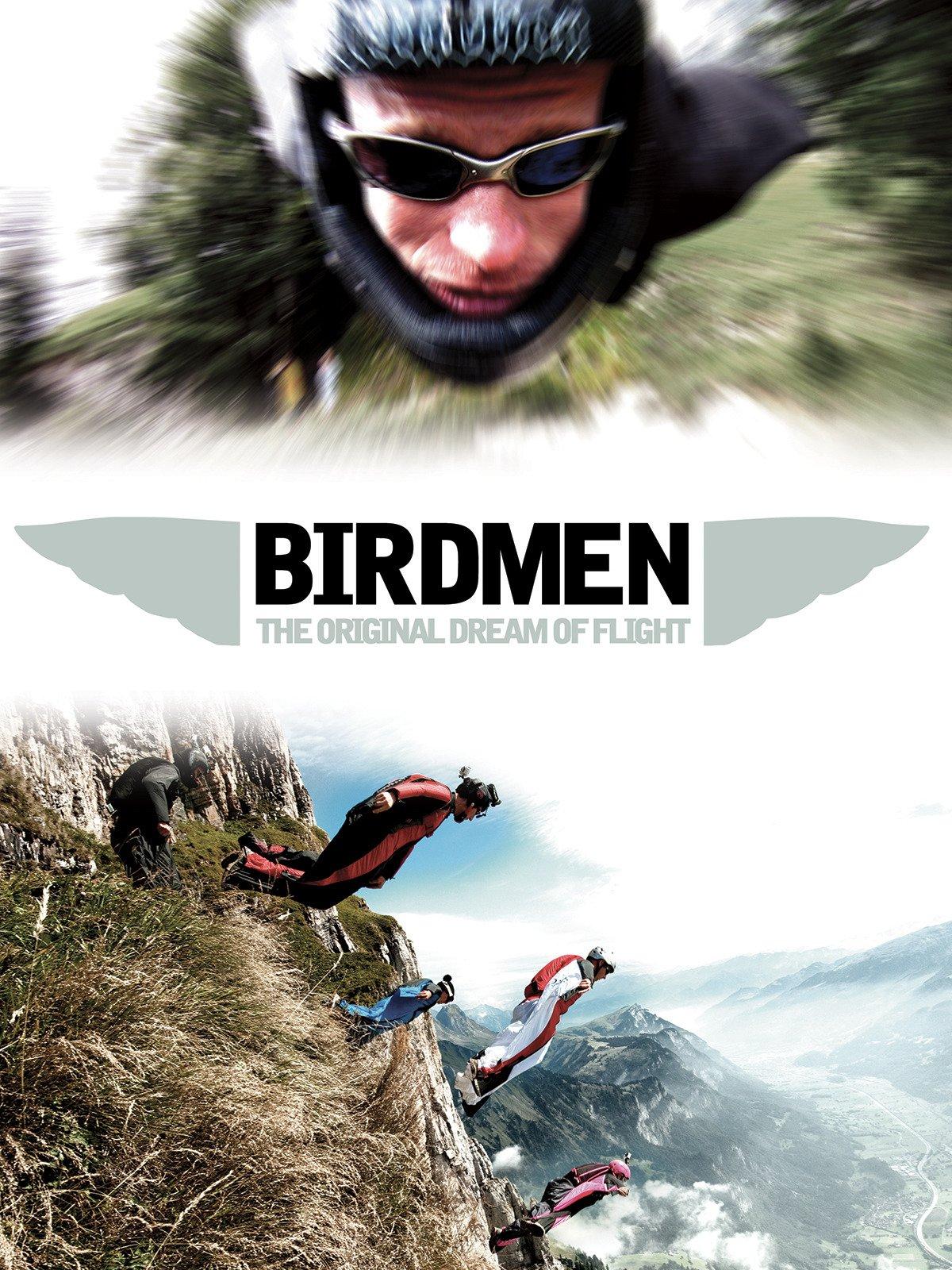 Birdmen: The Original Dream of Human Flight