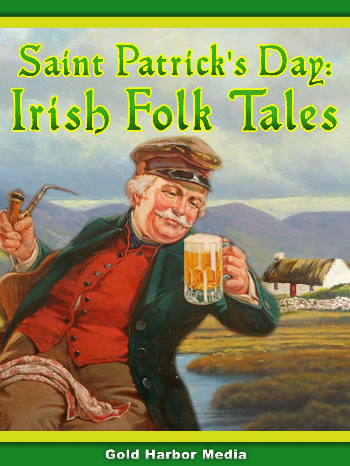 Saint Patrick's Day: Irish Folk Tales