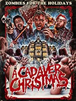 A Cadaver Christmas [HD]