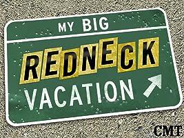 My Big Redneck Vacation Season 1