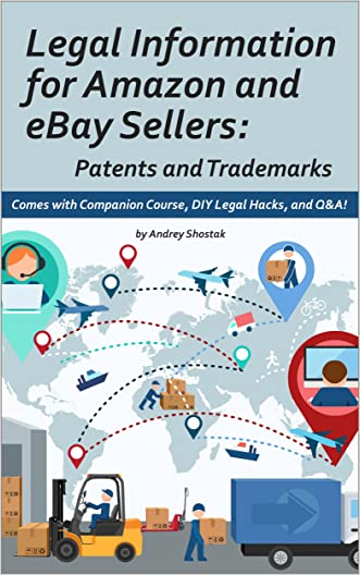 Legal Information for Amazon and eBay Sellers: Patents and Trademarks