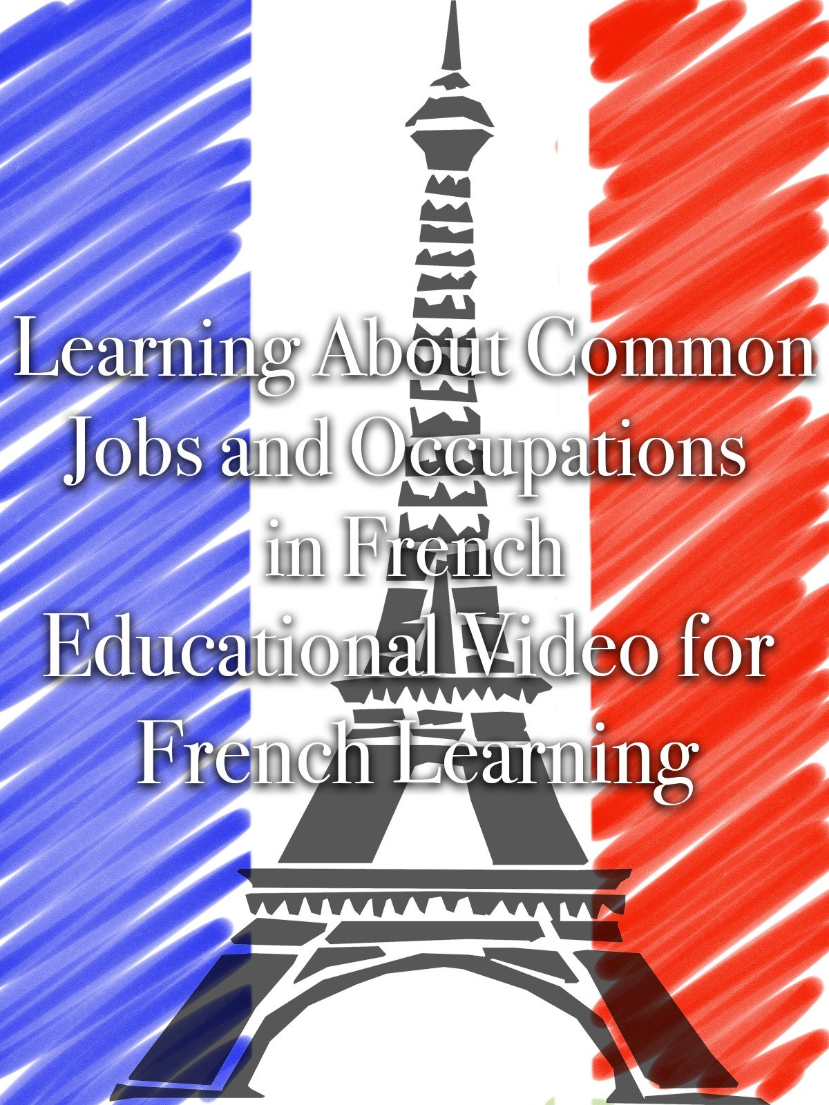 Learning About Common Jobs and Occupations in French Educational Video for French Learning