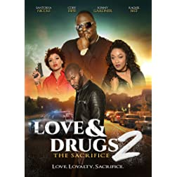 Love & Drugs: Sacrifice