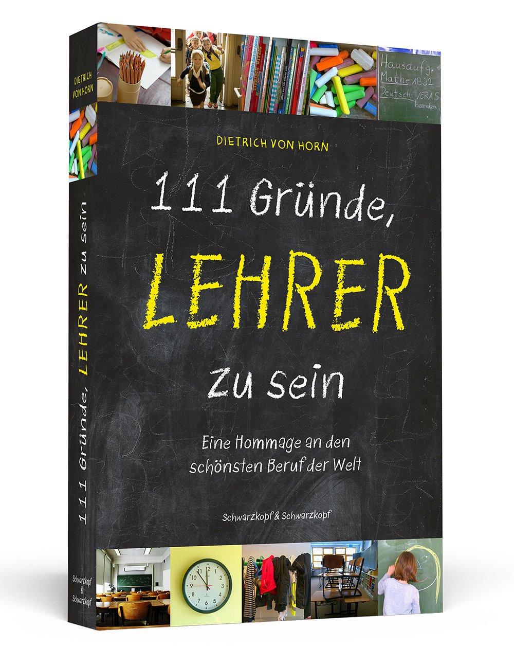 """""""111 Gründe Lehrer zu sein"""""""