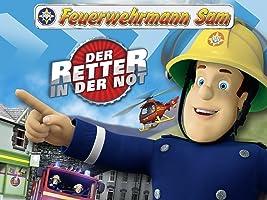 Feuerwehrmann Sam Der Retter in der Not