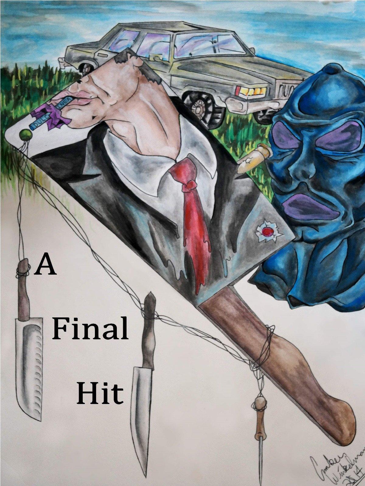 A Final Hit