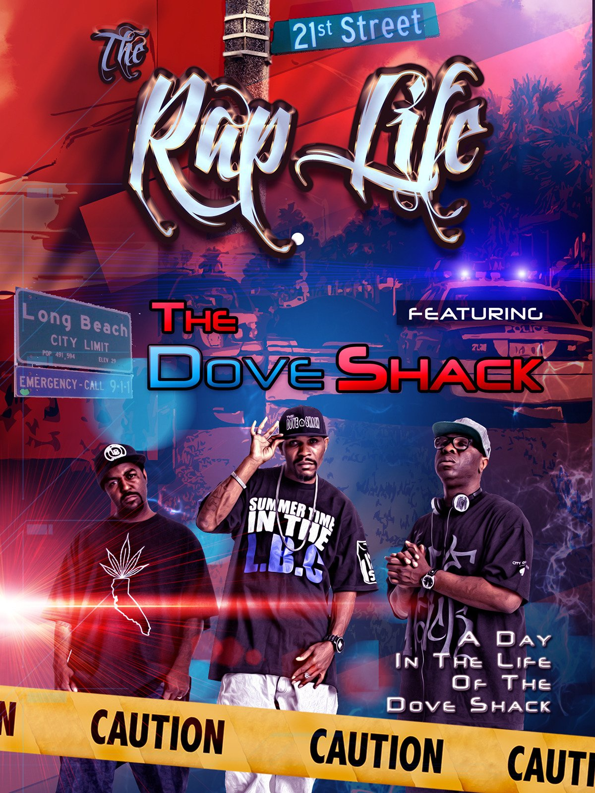 The Rap Life Featuring The Dove Shack