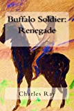Buffalo Soldier: Renegade