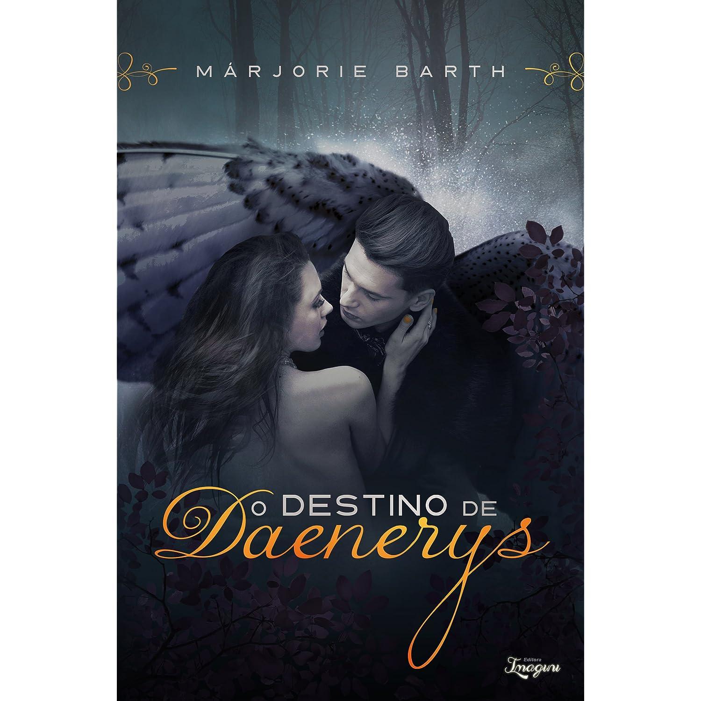 O Destino de Daenerys, Márjorie Barth, resenha, livro, autor brasileiro, romance sobrenatural, trechos