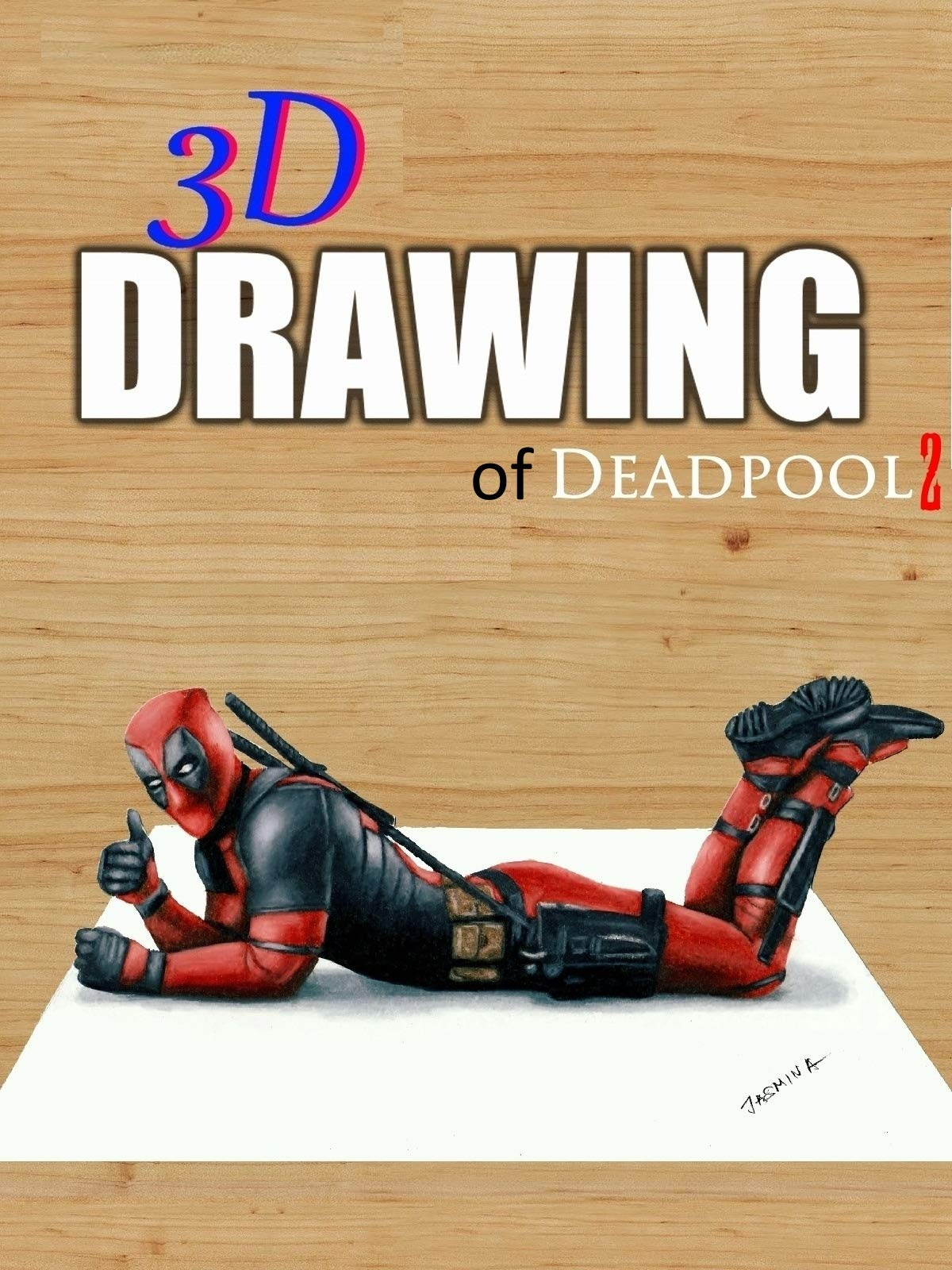 3D Drawing of Deadpool 2