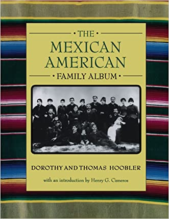The Mexican American Family Album (American Family Albums)